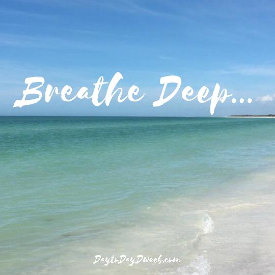 Breathe Deep.PNG